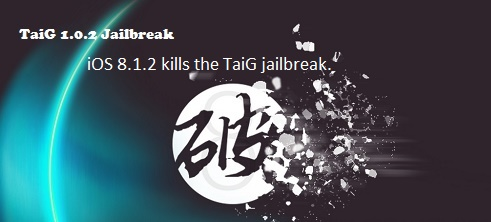 iOS 8.1.2 kills the TaiG jailbreak.