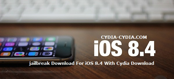 jailbreak Download For iOS 8.4