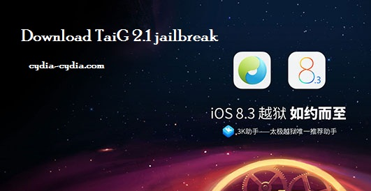 Download TaiG 2.1 jailbreak