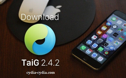 Download TaiG 2.4.2 jailbreak