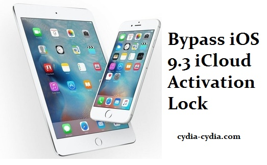 Bypass iOS 9.3 iCloud Activation Lock