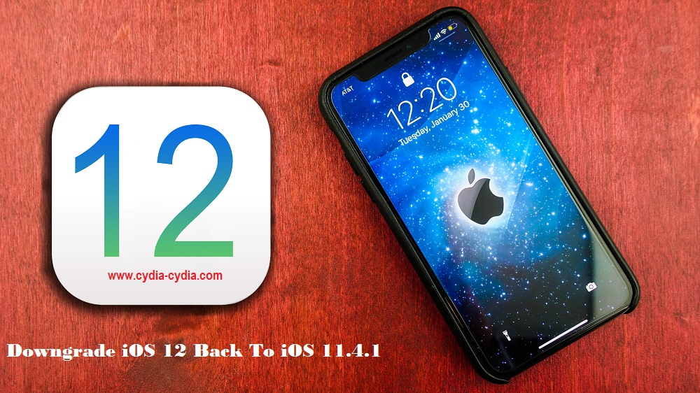 How to Downgrade iOS 12 Back To iOS 11.4.1