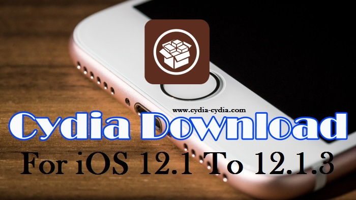 Install Cydia For iOS 12.1
